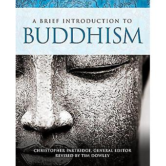 A Brief Introduction to Buddhism by A Brief Introduction to Buddhism
