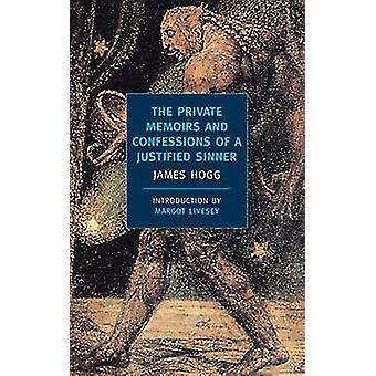 De privata memoarer och Bekännelser av en motiverad syndare av James Ho