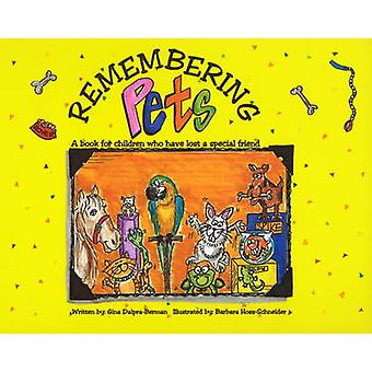 Remembering Pets - A Book for Children Who Have Lost a Special Friend