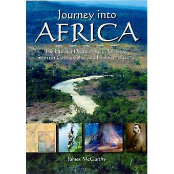 Journey into Africa - The Life and Death of Keith Johnston - Scottish