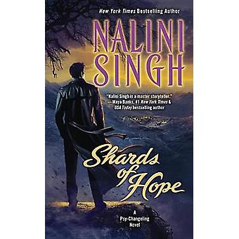 Shards of Hope by Nalini Singh - 9780425264041 Book