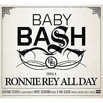 Baby Bash - Ronnie Rey hele dagen [CD] USA import
