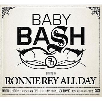 Baby Bash - Ronnie Rey hele dagen [CD] USA import