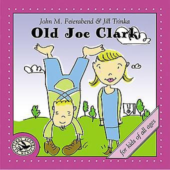 Feierabend/Trinka - Old Joe Clark [CD] USA import