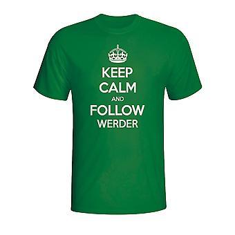 Сохранять спокойствие и следуйте Werder Bremen футболку (зеленый)