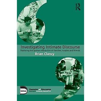 Untersuchung von intimen Diskurs von Brian Clancy