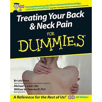 Traiter votre dos et vos douleurs au cou pour les nuls par Loïc Burn - Michael S