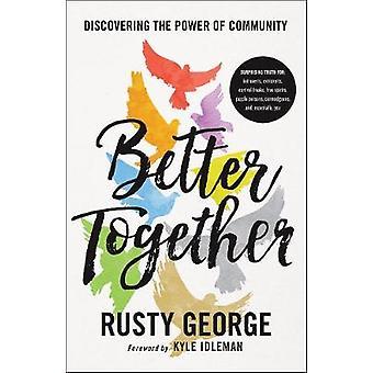 Bedre sammen - Oplev kraften i Fællesskabet af Rusty George - 97