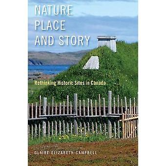 Natureza - lugar - e história - repensando sítios históricos no Canadá por Cl