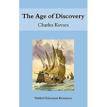 The Age of Discovery by Charles Kovacs - 9780863154515 Book
