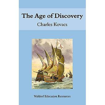 La era de los descubrimientos de Charles Kovacs - libro 9780863154515