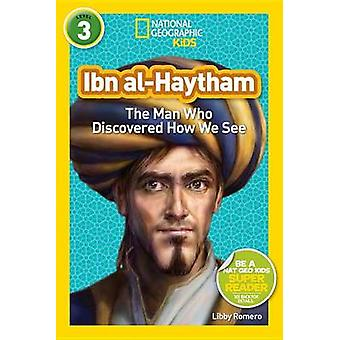 Ibn Al-Haytham - The Man Who Discovered How We See by Libby Romero - 9