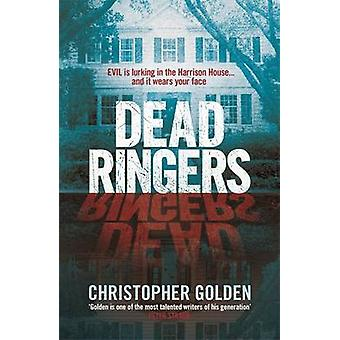 Dead Ringers por Christopher Golden - 9781472234285 livro