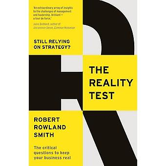 The Reality Test - Still Relying on Strategy? by Robert Rowland Smith