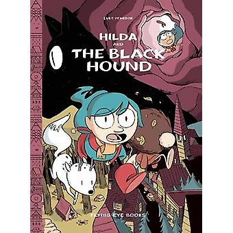 Hilda and the Black Hound by Luke Pearson - 9781909263185 Book
