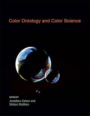 Couleur Ontology and Couleur Science by Jonathan Cohen - Mohan Matthen -