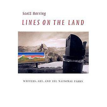 Líneas en la tierra - escritores - arte - y de los parques nacionales por Scott He