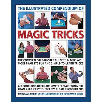 Das illustrierte Kompendium des Zaubertricks - die komplette Schritt für Schritt