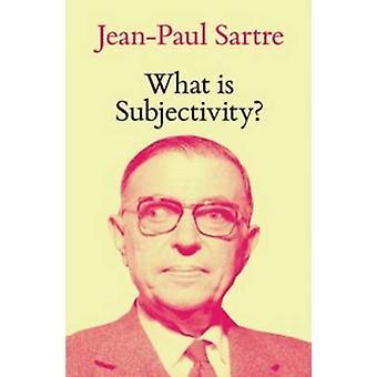 Hvad er subjektivitet? af Jean-Paul Sartre - Fredric Jameson - Michel