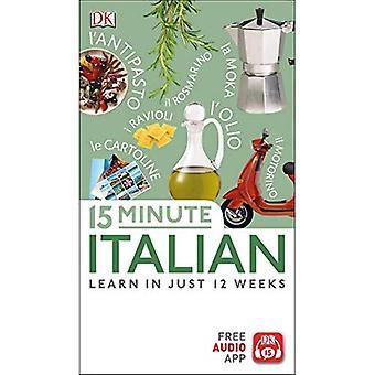 15 Minute Italian: Learn in Just 12 Weeks (Eyewitness Travel 15-Minute)