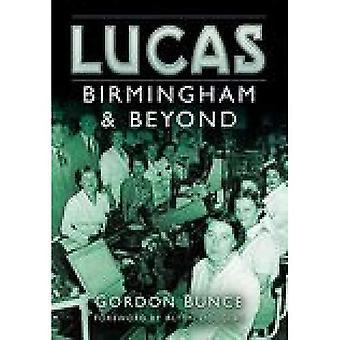 Lucas: Birmingham und darüber hinaus