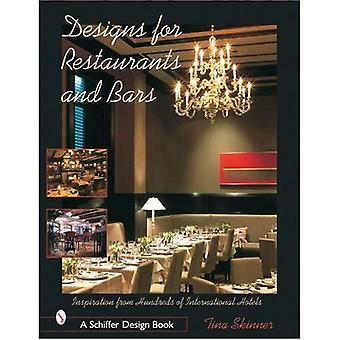 Designs for Restaurants and Bars: Inspiration from Hundreds of International Hotels (Schiffer Design Book)