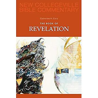 The Book of Revelation: Pt. 12 (New Collegeville Bible Commentary)