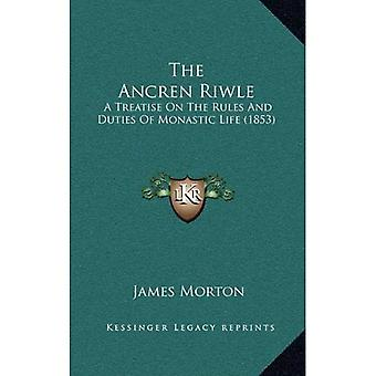 The Ancren Riwle: A Treatise on the Rules and Duties of Monastic Life (1853)