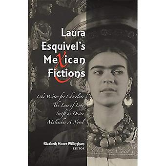 Laura Esquivels mexikanischen Fiktionen