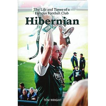 The Hibs by Tom Wright - 9781912147205 Book