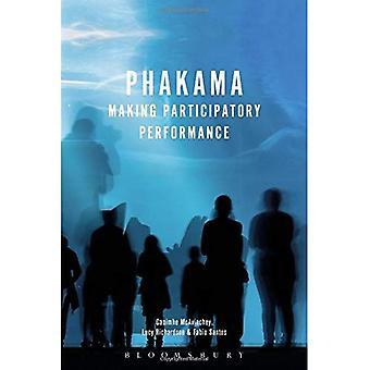 Phakama: Making Participatory Performance