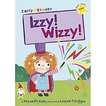 Izzy! Wizzy! (Early Reader)