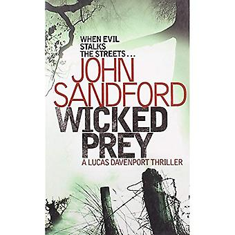 Wicked Prey: When evil stalks the srteets...