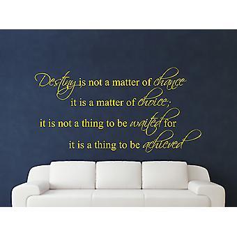 Destiny Is Not A Matter of Chance Wall Art Sticker - Bright Yellow