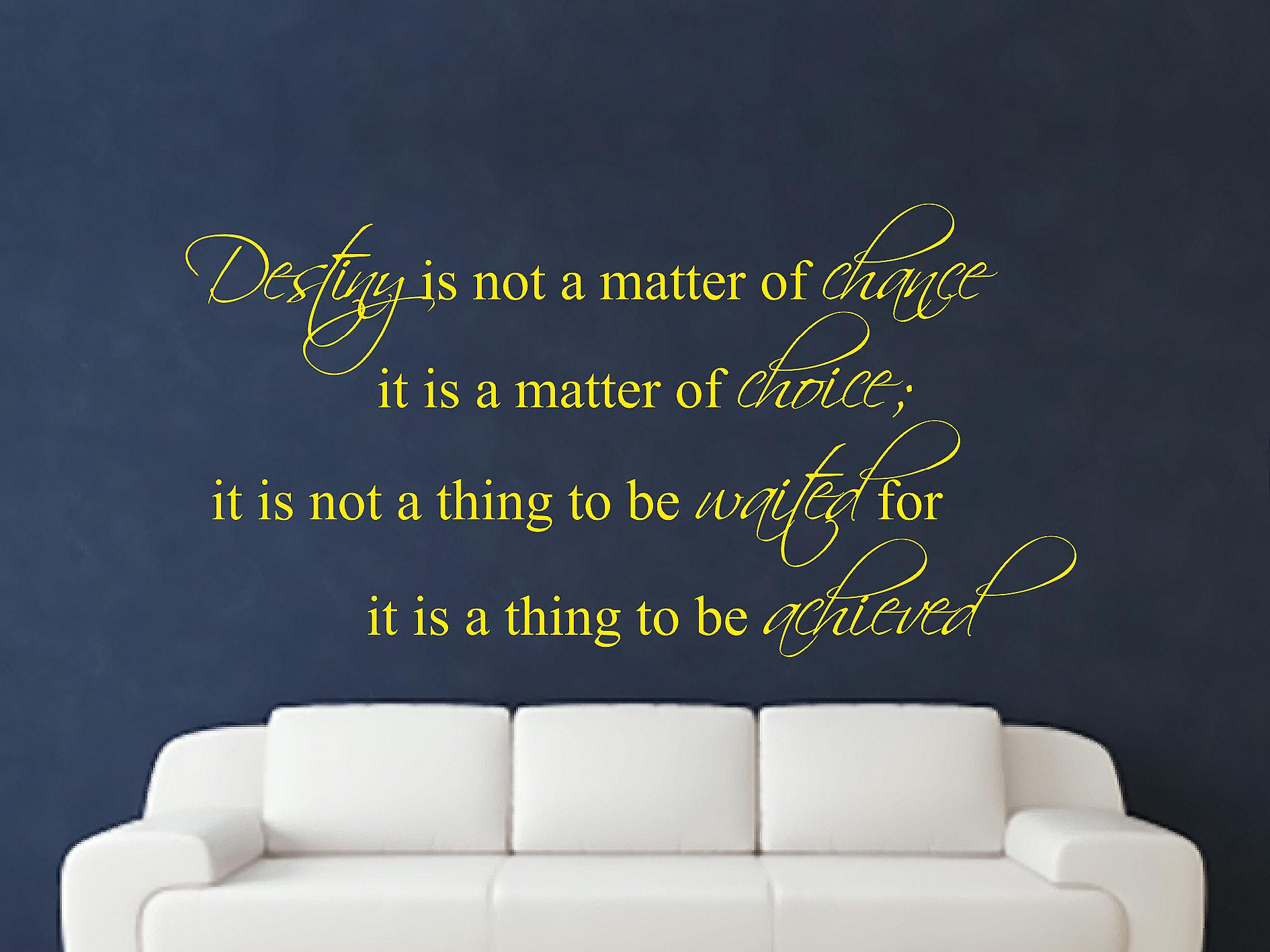 Destiny Is Not A Matter of Chance Wall Art Sticker - Bright Yellow