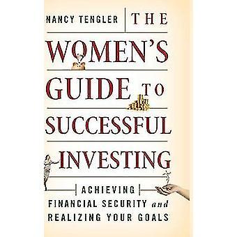 Women's Guide do skutecznego inwestowania - osiągnięcie finansowej Securi