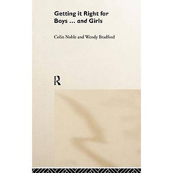 Getting It Right for Boys ... and Girls by Noble & Colin