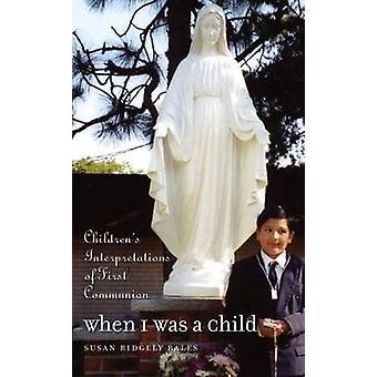 När jag var ett barn barnens tolkningar av första nattvarden av balar & Susan Ridgely