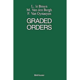 Graded Orders by Oystaeyen & F.M. & van