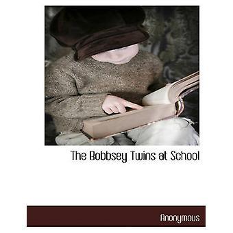 Bobbsey tvillingene på skolen av anonym &.