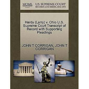 Hardy Larry v. Ohio U.S. Supreme Court Transcript of Record with Supporting Pleadings by CORRIGAN & JOHN T