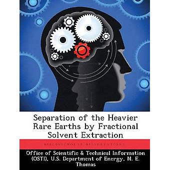 Trennung der schwereren seltenen Erden durch gebrochene Solvent-Extraktion vom Amt der wissenschaftlichen & technische Informa