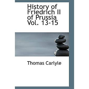 Histoire de Frédéric II de Prusse Vol. 1315 par Carlyle & Thomas