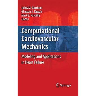 Hjärt-beräkningsmekanik modellering och applikationer i hjärtsvikt av Guccione & Julius Matteo