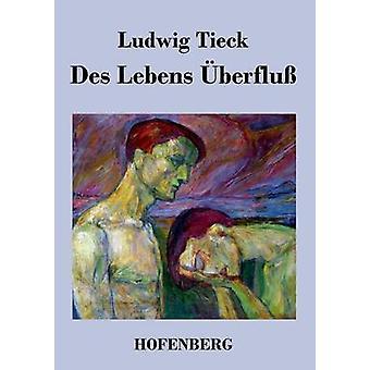 Berfluss des Lebens par Tieck & Ludwig