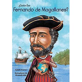 Quin Fue Fernando de Magallanes? / Who Was Ferdinand Magellan? (Spanish� Edition) (Quien Fue]]? / Who Was]]?)