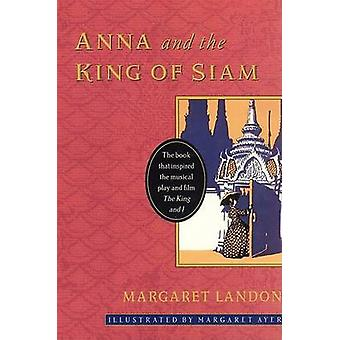 Anna and the King of Siam by Margaret Landon - 9780060954888 Book