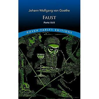 Faust - Parts One and Two by Faust - Parts One and Two - 9780486821887
