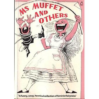 Ms. Muffet and Others - 9780946211272 Book