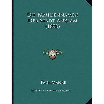 Die Familiennamen Der Stadt Anklam (1890) by Paul Manke - 97811682868